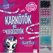 My Little Pony - Karkötők és kiegészítők Rarity stílusában Gyöngykészlettel