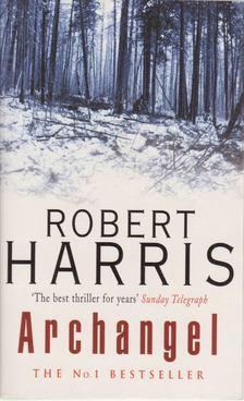 Robert Harris - Archangel [antikvár]