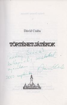 Dávid Csaba - Történetjátékok (dedikált) [antikvár]
