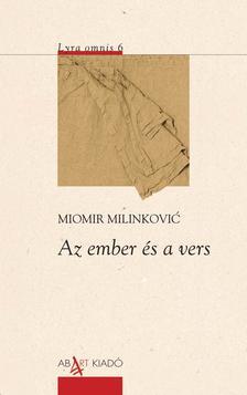 Miomir Milinkovic - Az ember és a vers