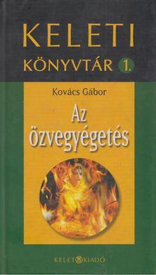 Kovács Gábor - Az özvegyégetés [antikvár]