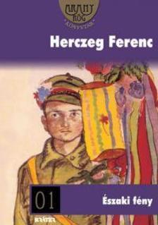 Herczeg Ferenc - ÉSZAKI FÉNY - ARANYRÖG KÖNYVTÁR -