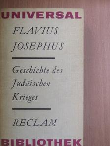 Josephus Flavius - Geschichte des Judäischen Krieges [antikvár]