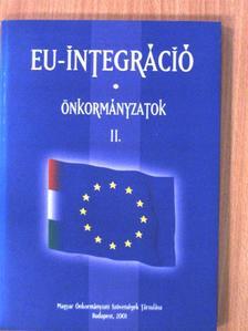 Berke Gyula - EU-integráció - Önkormányzatok II. [antikvár]