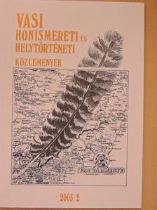 Horváth József - Vasi Honismereti és Helytörténeti Közlemények 2005/2. [antikvár]
