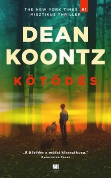 Dean R. Koontz - Kötődés [eKönyv: epub, mobi]