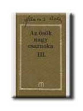 HAMVAS BÉLA - AZ ŐSÖK NAGY CSARNOKA III. /21/