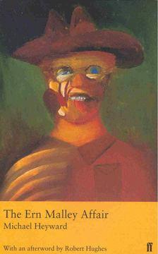 HEYWARD, MICHAEL - The Ern Malley Affair [antikvár]