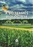 Dudits Dénes - A bő termés biológiája