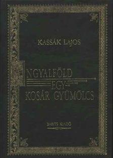 Kassák Lajos - Angyalföld / Egy kosár gyümölcs [antikvár]