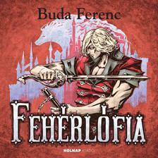 Buda Ferenc - Fehérlófia [antikvár]