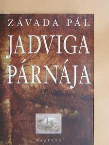 Závada Pál - Jadviga párnája [antikvár]