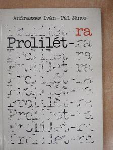 Andrassew Iván - Prolilét-ra [antikvár]