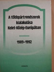 A. G. Szljuszarenkó - A többpártrendszerek kialakulása Kelet-Közép-Európában [antikvár]