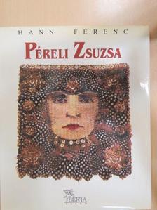 Hann Ferenc - Péreli Zsuzsa [antikvár]