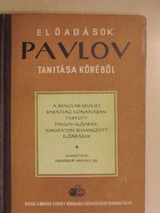 Bach Imre - Előadások Pavlov tanítása köréből [antikvár]