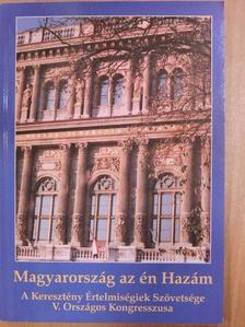 Bagdy László - Magyarország az én Hazám [antikvár]