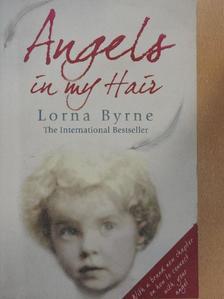 Lorna Byrne - Angels in my Hair [antikvár]