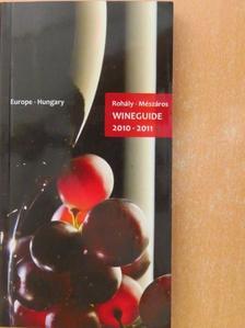 Mészáros Gabriella - Wineguide 2010-2011 [antikvár]