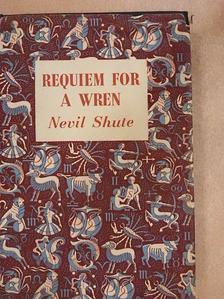 Nevil Shute - Requiem for a Wren [antikvár]