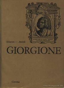 C. Scharten-Antink, M. Scharten-Antink - Giorgione [antikvár]