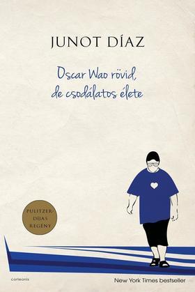 Oscar Wao rövid, de csodálatos élete