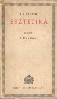 Sík Sándor - Esztétika III. [antikvár]