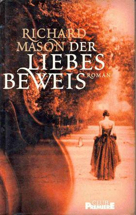 Mason, Richard - Der Liebesbeweis (Eredeti cím: The Drowning People) [antikvár]