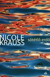 Nicole Krauss - Sötétlő erdő [eKönyv: epub, mobi]