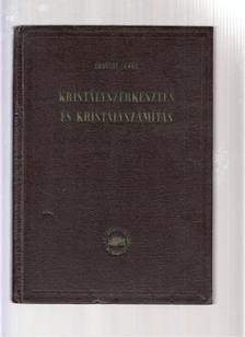 Erdélyi János - Kristályszerkesztés és kristályszámítás [antikvár]