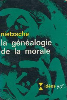 Friedrich Nietzsche - Le généalogie de la morale [antikvár]