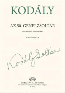 Kodály Zoltán - AZ 50. GENFI ZSOLTÁR VEGYESKARRA