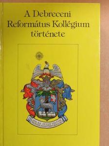 Bajkó Mátyás - A Debreceni Református Kollégium története [antikvár]