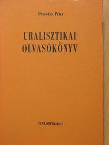 Domokos Péter - Uralisztikai olvasókönyv [antikvár]