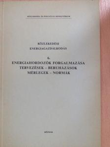 Lengyel Sándor - Közlekedési energiagazdálkodás 6. [antikvár]
