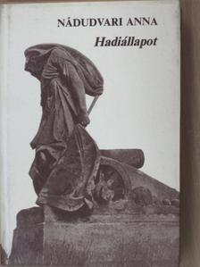 Nádudvari Anna - Hadiállapot [antikvár]