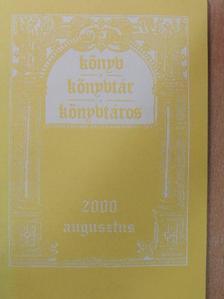 Ambrus Zoltán - Könyv, könyvtár, könyvtáros 2000. augusztus [antikvár]