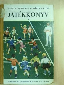 Hodászy Miklós - Játékkönyv I. [antikvár]