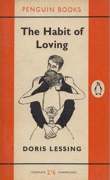 Doris Lessing - The Habit of Loving [antikvár]