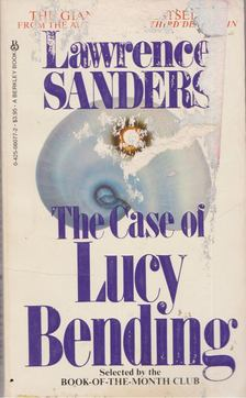 Lawrence Sanders - The Case of Lucy Bending [antikvár]