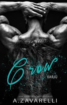 A.Zavarelli - Crow - Varjú (Boston Underworld #1)