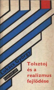 Lukács György - Tolsztoj és a realizmus fejlődése [antikvár]
