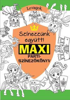 Rasa Dagiené - Maxi parti-színező - Lovagok ***