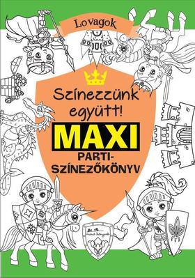 Rasa Dagiené - Maxi parti-színező - Lovagok [outlet]