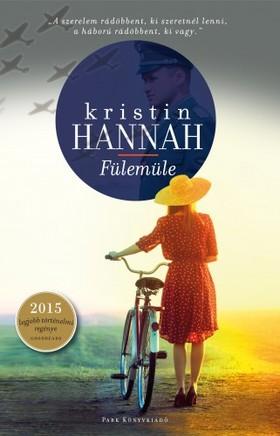 Kristin Hannah - Fülemüle [eKönyv: epub, mobi]