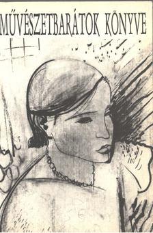 Gergely Mihály - Művészetbarátok könyve III. 1984-1993 [antikvár]