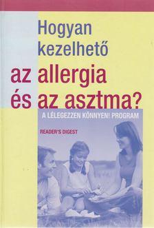 Dibás Gabriella - Hogyan kezelhető az allergia és asztma? [antikvár]