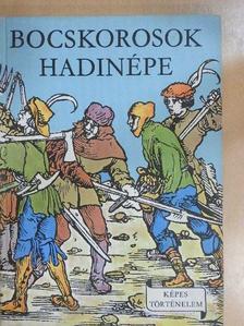 Erdődy János - Bocskorosok hadinépe [antikvár]