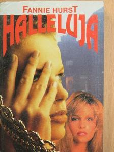 Fannie Hurst - Halleluja [antikvár]