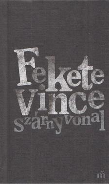 Fekete Vince - Szárnyvonal [antikvár]